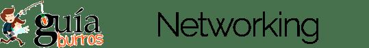 GuíaBurros: Networking