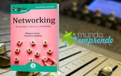 El 'GuíaBurros: Networking' en el programa de Mundo Emprende